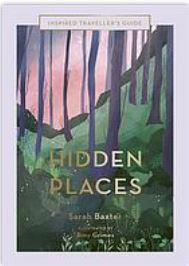 Hidden places by Sarah Baxter