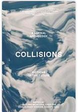 Collisions fictions of the future