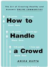 How to handle a crowd by Anika Gupta