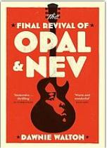 Final revival od Opal and Nev by Dawnie Walton