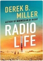 Radio life by Derek B. Miller